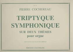 Pierre Cochereau - Triptyque Symphonique Sur 2 Thèmes - Partition - di-arezzo.fr
