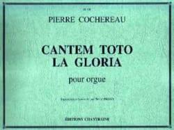 Pierre Cochereau - Cantem Toto La Gloria - Partition - di-arezzo.fr