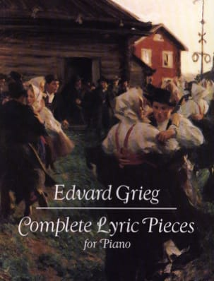 Edward Grieg - Complete lyric pieces - Sheet Music - di-arezzo.co.uk