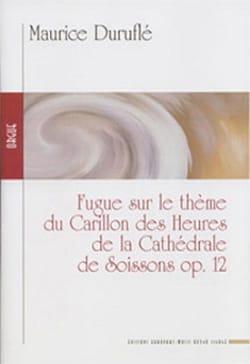 Fugue Opus 12. Maurice Duruflé Partition Orgue - laflutedepan