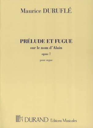 Maurice Duruflé - Prelude and Fugue Opus 7 on the Name of Alain - Sheet Music - di-arezzo.co.uk