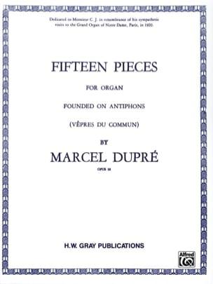 Marcel Dupré - 15 Pièces Opus 18 - Partition - di-arezzo.fr