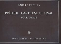 André Fleury - Prelude, Cantilene and final - Sheet Music - di-arezzo.co.uk