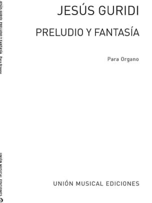 Preludio Y Fantasia - Guiridi - Partition - Orgue - laflutedepan.com