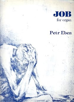 Job Petr Eben Partition Orgue - laflutedepan