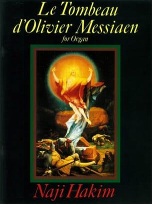 Le Tombeau D'olivier Messiaen Naji Hakim Partition laflutedepan
