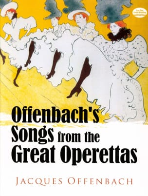 Jacques Offenbach - Canciones de The Great Operettas. - Partitura - di-arezzo.es