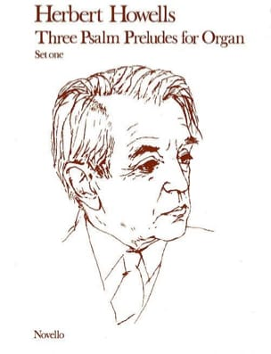 3 Psalm Preludes - 1 Herbert Howells Partition Orgue - laflutedepan