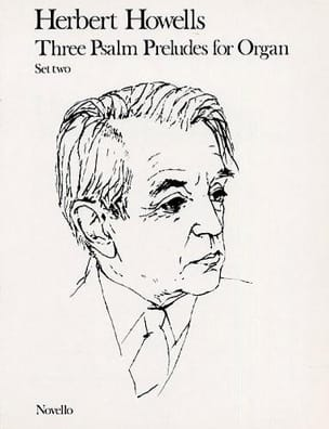 3 Psalm Preludes - 2 Herbert Howells Partition Orgue - laflutedepan