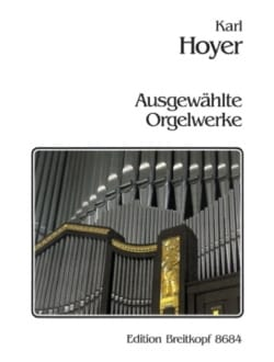 Oeuvres Choisies Op 33.35.39 Karl Hoyer Partition Orgue - laflutedepan