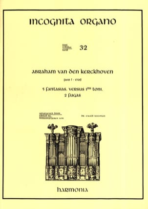 Abraham van den Kerckhoven - 5 Fantaisies, Versus 1er Ton, 2 Fugues - Partition - di-arezzo.fr