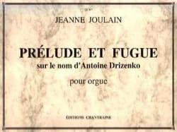Jeanne Joulain - Prélude Et Fugue - Partition - di-arezzo.fr