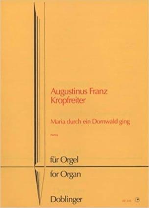 Maria Durch Ein Dornwald Ging - Kropfreiter - laflutedepan.com