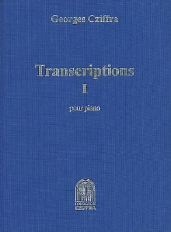 György Cziffra - Transcriptions Volume 1 - Partition - di-arezzo.fr