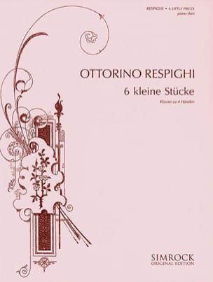 Ottorino Respighi - 6 Small Rooms. 4 Hands - Sheet Music - di-arezzo.com