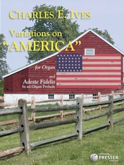 Charles Ives - Variations Sur America ; Adeste Fidelis - Partition - di-arezzo.fr