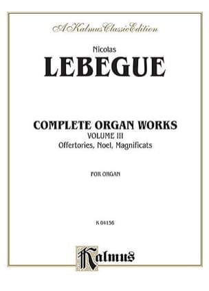 Nicolas Lebègue - Complete Organ Work Volume 3 - Sheet Music - di-arezzo.com