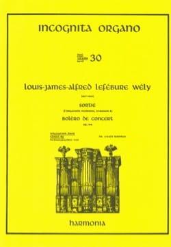 Louis-James-Alfred Lefébure-Welly - Sortie / Boléro de Concert Opus 166 - Partition - di-arezzo.fr
