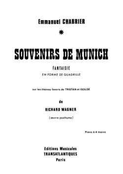 Emmanuel Chabrier - Souvenirs de Munich. 4 Mains. - Partition - di-arezzo.fr