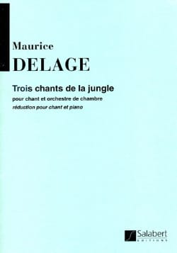 Maurice Delage - 3 Chants de la Jungle - Partition - di-arezzo.fr