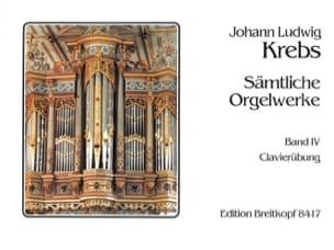 Sämtliche Orgelwerke Volume 4 - Johann Ludwig Krebs - laflutedepan.com