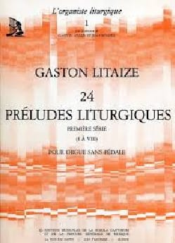 Gaston Litaize - 24 Liturgical Preludes Volume 1 - Partition - di-arezzo.co.uk