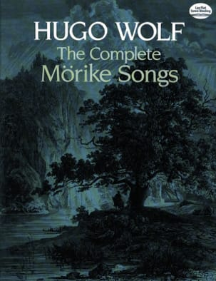 The Complete Mörike Lieder Hugo Wolf Partition Mélodies - laflutedepan