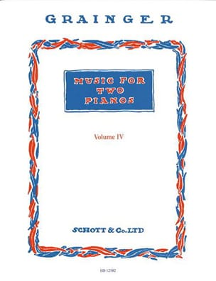 Music For 2 Pianos - Vol 4 - Grainger - Partition - laflutedepan.com
