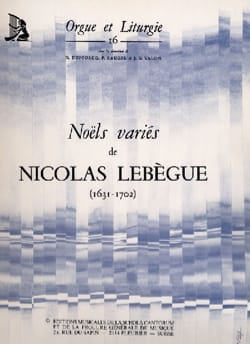 Noëls variés Nicolas Lebègue Partition Orgue - laflutedepan