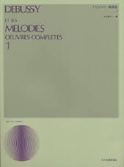 DEBUSSY - Melodies. Volume 1 - Sheet Music - di-arezzo.co.uk