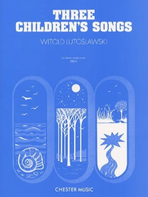 Witold Lutoslawski - 3 Children's Songs - Sheet Music - di-arezzo.co.uk