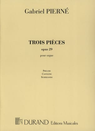Gabriel Pierné - 3 Pieces Opus 29. - Sheet Music - di-arezzo.co.uk