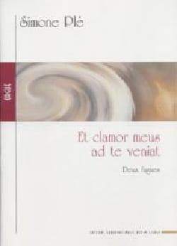 Et Clamor Meus et 2 Fugues Simone Plé-Caussade Partition laflutedepan