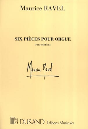 Maurice Ravel - 6 pieces for organ - Sheet Music - di-arezzo.com