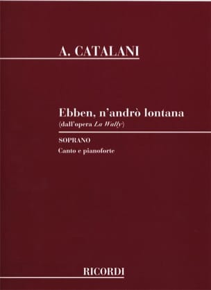 Alfredo Catalani - Ebben, N'andro Lontana. The Wally - Sheet Music - di-arezzo.co.uk