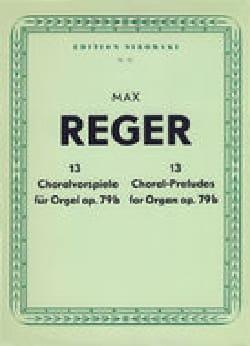 Max Reger - 13 Préludes De Chorals Op. 79b - Partition - di-arezzo.fr