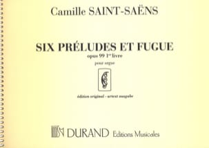 Camille Saint-Saëns - 6 Preludes and Fugues - Opus 99 - Volume 1 - Sheet Music - di-arezzo.com
