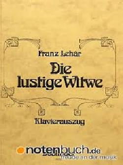 Franz Lehar - Die Lustige Witwe - Partition - di-arezzo.fr