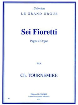 6 Fioretti Opus 60 Charles Tournemire Partition Orgue - laflutedepan