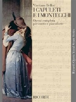 Vincenzo Bellini - I Capuleti EI Montecchi - Sheet Music - di-arezzo.co.uk