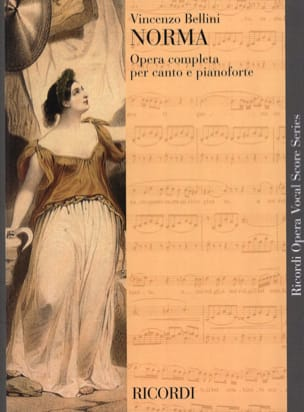 Vincenzo Bellini - Norma - Sheet Music - di-arezzo.co.uk