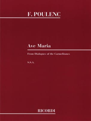 Francis Poulenc - Ave Maria. Dialogue of the Carmelites - Sheet Music - di-arezzo.co.uk