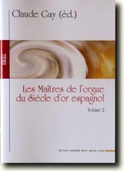 Les Maîtres de L'orgue Du Siècle D'Or Espagnol Volume 2 laflutedepan