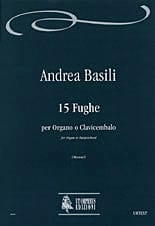 Andrea Basili - 15 Fugues 1776 - Sheet Music - di-arezzo.co.uk