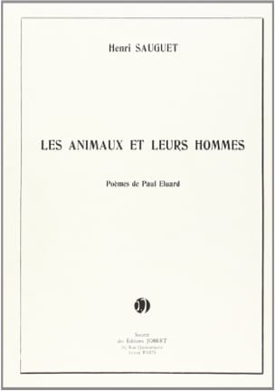 Henri Sauguet - Animals and their men - Sheet Music - di-arezzo.com