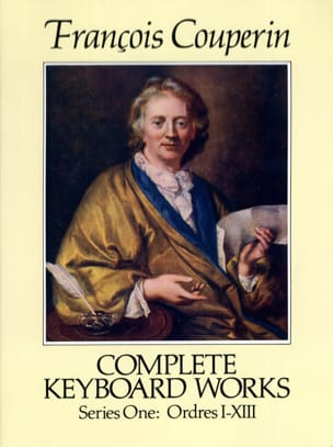 François Couperin - Complete Work. Series 1 Orders 1-13 - Sheet Music - di-arezzo.co.uk