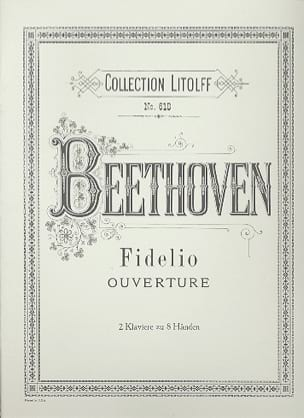 Fidelio. Ouverture. 2 Pianos 8 Mains - BEETHOVEN - laflutedepan.com