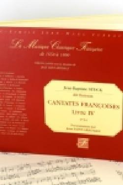 Jean-Baptiste, dit Batistin Stuck - Cantates Françaises Livre 4 (1714) - Partition - di-arezzo.fr