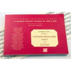 Jean-Baptiste, dit Batistin Stuck - Cantates Françaises Livre 1 - Partition - di-arezzo.fr