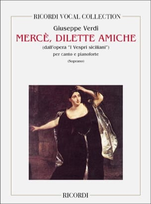 Giuseppe Verdi - Merce, Amiche Dilette. I Vespri Siciliani - Sheet Music - di-arezzo.co.uk
